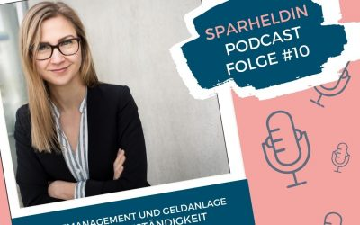 #10 – Finanzmanagement und Geldanlage in der Selbstständigkeit – mit Frau Schnabelkraut