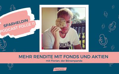 #11 Mehr Rendite mit Fonds und Aktien – mit Florian von Börsenpanda