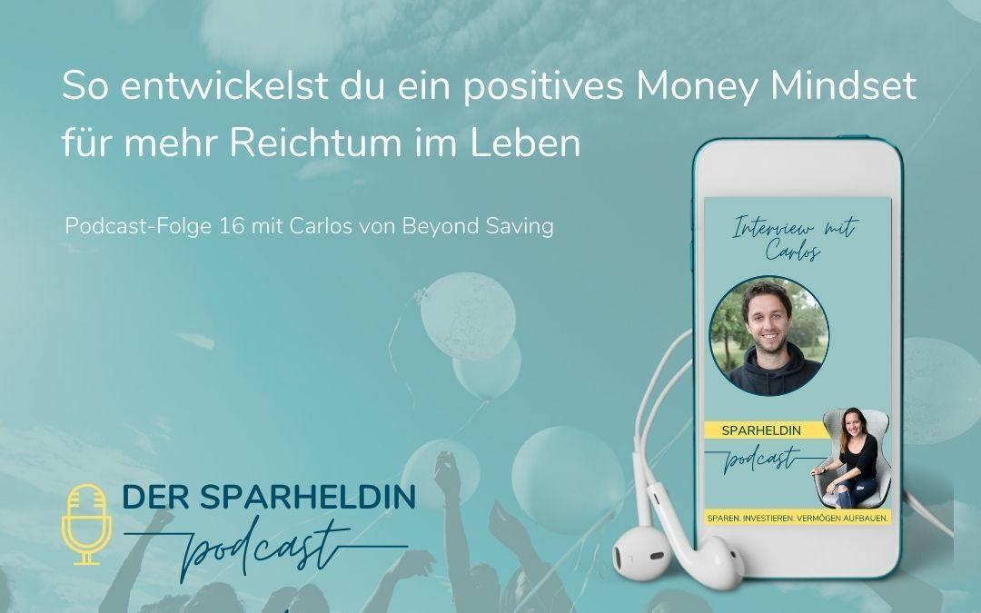 So entwickelst du ein positives Money Mindset für mehr Reichtum in deinem Leben